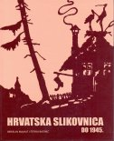 HRVATSKA SLIKOVNICA DO 1945. - berislav majhut, štefka batinić
