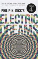 ELECTRIC DREAMS - philip k. dick