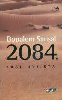 2084. - Kraj svijeta - boualem sansal