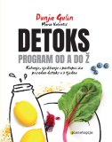 DETOKS - PROGRAM OD A DO Ž - dunja gulin, mario valentić