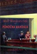 PONOĆNA MANDALA - wolf wondratschek