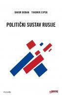 POLITIČKI SUSTAV RUSIJE - tihomir cipek, davor boban