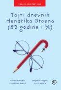 TAJNI DNEVNIK HENDRIKA GROENA (83 GODINE I 1/4) - hendrik groen