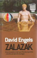 ZALAZAK - Kriza Europske unije i pad Rimske republike - nekoliko povijesnih analogija - david engels