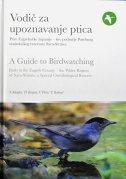 VODIČ ZA UPOZNAVANJE PTICA - ptice Zagrebačke županije - grupa autora