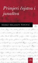PRIMJERI ČOJSTVA I JUNAŠTVA - marko miljanov popović