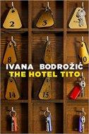 HOTEL TITO - ivana bodrožić