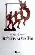 AUTOBUS ZA VAVILON - miljenko jergović