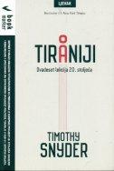 O TIRANIJI - Dvadeset lekcija 20. stoljeća - timothy snyder
