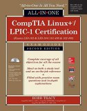 CompTIA Linux+/LPIC-1 Certification All-in-One Exam Guide, 2/e (Exams LX0-103 & LX0-104/101-400 & 102-400) - robb tracy