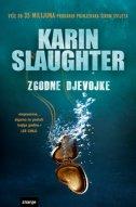 ZGODNE DJEVOJKE - karin slaughter