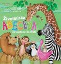 ŽIVOTINJSKA ABECEDA - Od antilope do žirafe - željka (ilustr.) mezić, ivanka borovac