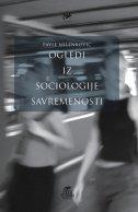 OGLEDI IZ SOCIOLOGIJE SAVREMENOSTI - pavle milenković