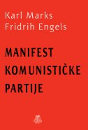 MANIFEST KOMUNISTIČKE PARTIJE - karl marx, friedrich engels
