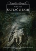 ŠAPTAČ U TAMI - h.p. lovecraft