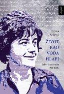 ŽIVOT KAO VODA HLAPI - Izbor iz dnevnik 1961-2006. - divna zečević