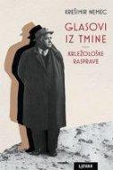 GLASOVI IZ TMINE - Krležološke rasprave - krešimir nemec
