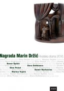 NAGRADA MARIN DRŽIĆ - HRVATSKA DRAMA 2016. - josip (ur.) pandurić
