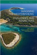 IMAGINING THE MEDITERRANEAN: CHALLENGES AND PERSPECTIVES - katica jurčević, ljiljana kaliterna lipovčan, ozana ramljak