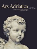 ARS ADRIATICA 6/2016. - Časopis Odjela za povijest umjetnosti Sveučilišta u Zadru - laris, gl. ur. borić