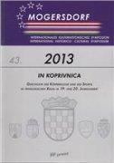 MOGERSDORF - 43. Internationales kulturhistorisches Symposion 2013. (njem.) - grupa autora