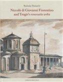 NICCOLO DI GIOVANNI FIORENTINO AND TROGIRS RENOVATIO URBIS - radoslav bužančić