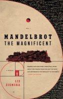 MANDELBROT THE MAGNIFICENT - liz ziemska