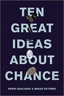 TEN GREAT IDEAS ABOUT CHANCE - persi diaconis