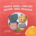 LAVICA MOŽE I ZNA BITI SRETNA ZBOG DRUGOGA - tatjana gjurković, tea knežević, jelena ilust. brezovec