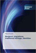 Bunjevci - migrations, traditional heritage, identities - milana černelić