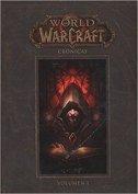 WORLD OF WARCRAFT CRONICAS 1 (španj.) - chris metzen, matt burns
