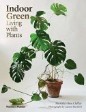 INDOOR GREEN - LIVING WITH PLANTS - katlys bree claffey