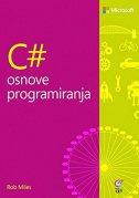 C# - OSNOVE PROGRAMIRANJA - rob miles