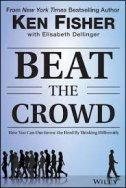 BEAT THE CROWD - ken fisher