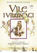 VILE I VILENJACI - brian froud, alan (illustr.) lee