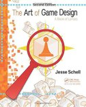 The Art of Game Design - A Book of Lenses, 2/e - jesse schell