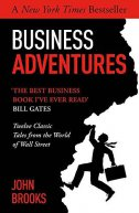 BUSINESS ADVENTURES - john brooks