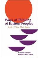 Ways of Thinking of Eastern Peoples - India, China, Tibet, Japan (USED) - hajime nakamura