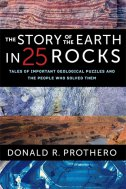HISTORY OF THE EARTH IN 25 ROCKS - donald r. prothero