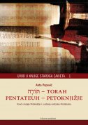 TORAH - PENTATEUH - PETOKNJIŽJE - Uvod u knjige staroga zavjeta 1 - anto popović