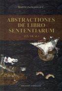 ABSTRACTIONES DE LIBRO SENTENTIARUM (13./14. st.) - martin zadranin, o.p.