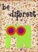 SLIKA BE DIFFERENT (23X29)