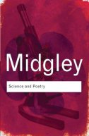 SCIENCE AND POETRY - mary midgley
