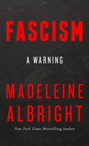 FASCISM - A WARNING - madeleine albright