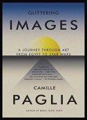 GLITTERING IMAGES - camille paglia