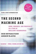 THE SECOND MACHINE AGE - andrew mcafee, erik brynjolfsson