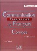Comuninication Progressive Du Français - Corriges (Niveau Avancé) - claire miquel
