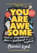 YOU ARE AWESOME - matthew syed
