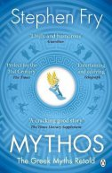MYTHOS - THE GREEK MYTHS RETOLD - stephen fry