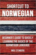 SHORTCUT TO NORWEGIAN - inge stenberg